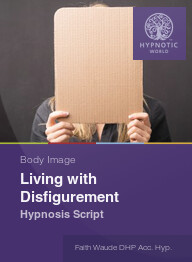 Living with Disfigurement