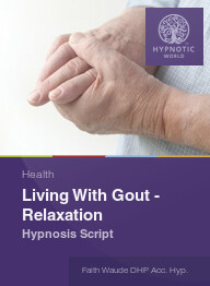 Living With Gout - Relaxation