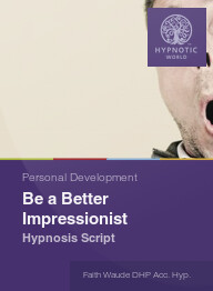 Be a Better Impressionist