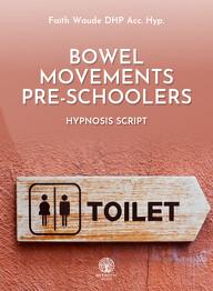 Bowel Movements - Pre-Schoolers