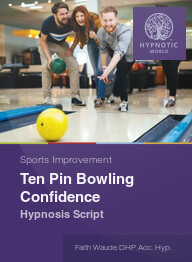 Ten Pin Bowling Confidence