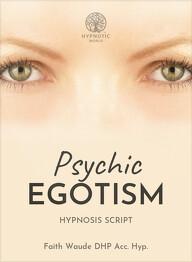 Psychic Egotism