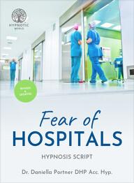 Fear of Hospitals