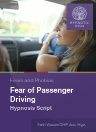 Fear of Passenger Driving