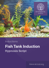 Fish Tank Induction
