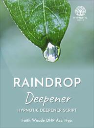 Raindrop Deepener