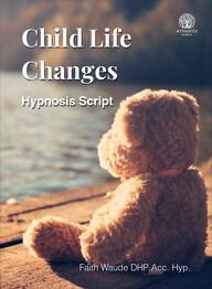 Child Life Changes