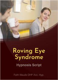 Roving Eye Syndrome