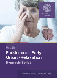 Parkinson's -Early Onset -Relaxation