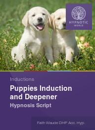Puppies Induction and Deepener