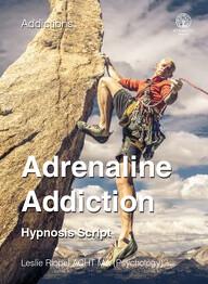 Adrenaline Addiction