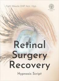 Retinal Surgery Recovery