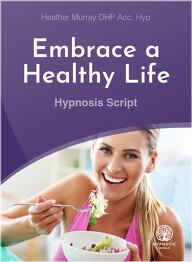 Embrace a Healthy Life