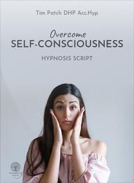 Overcome Self-Consciousness