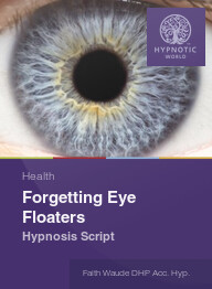 Forgetting Eye Floaters
