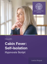 Cabin Fever: Self-Isolation