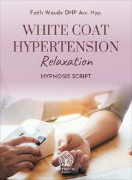 White Coat Hypertension Relaxation