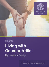 Living with Osteoarthritis