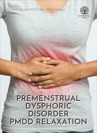 Premenstrual Dysphoric Disorder - PMDD Relaxation