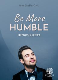 Be More Humble