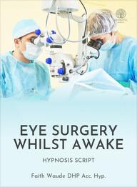 Eye Surgery Whilst Awake