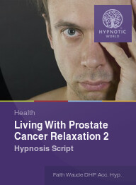 Living With Prostate Cancer Relaxation 2