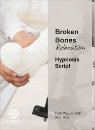 Broken Bones Relaxation
