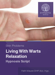 Living With Warts Relaxation