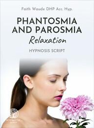Phantosmia and Parosmia Relaxation