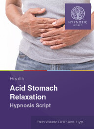Acid Stomach Relaxation