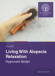 Living With Alopecia Relaxation