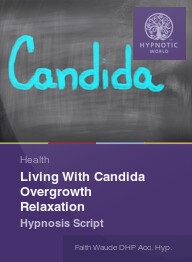 Living With Candida Overgrowth Relaxation