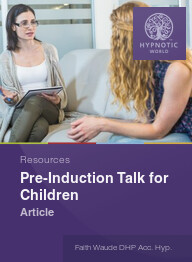 Pre-Induction Talk for Children