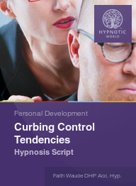 Curbing Control Tendencies