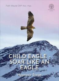 Child Eagle - Soar like an Eagle