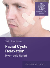 Facial Cysts Relaxation