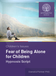 Fear of Being Alone for Children