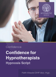 Confidence for Hypnotherapists