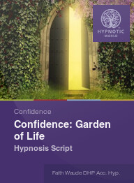 Confidence: Garden of Life