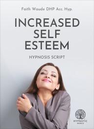Increased Self Esteem