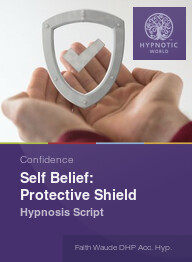 Self Belief: Protective Shield