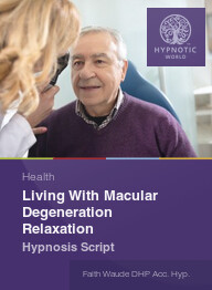 Living With Macular Degeneration Relaxation