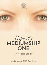 Hypnotic Mediumship One