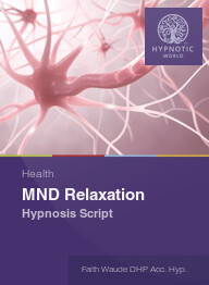 MND Relaxation